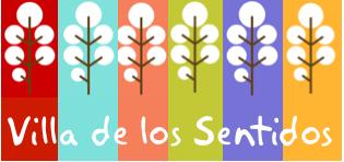 VILLA DE LOS SENTIDOS