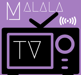 MALALA TV